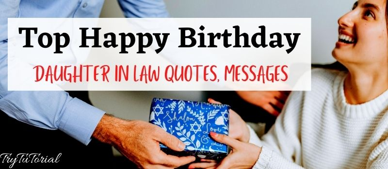 Top Happy Birthday Daughter In Law Quotes, Messages