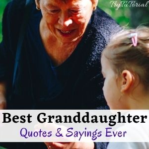 Best Granddaughter Quotes