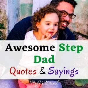 Best Step Dad Quotes