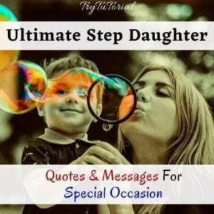 Best Step Daughter Quotes