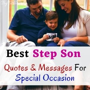 Best Step Son Quotes And Sayings