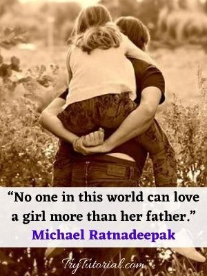 Cute Father Daughter Relationship Quotes