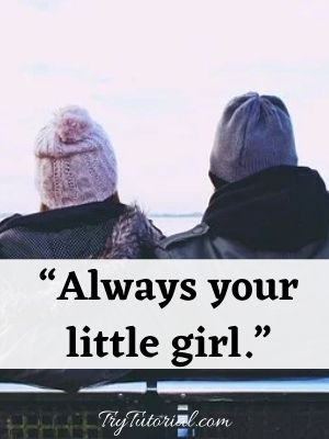 Father Daughter Quotes To Make Your Day