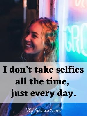 Funny Happy Selfie Captions