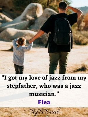 Good Step Father Quotes From Step Daughter