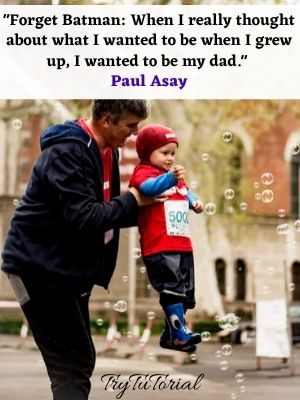 Like Father Like Son Quotes
