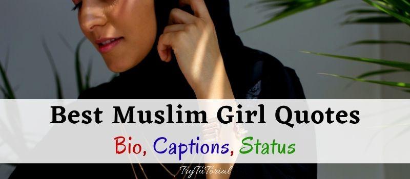 Best Muslim Girl Quotes For Bio, Captions, Status