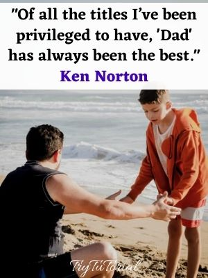 Short Father And Son Quotes For Instagram