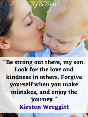 mom to son appreciation quotes