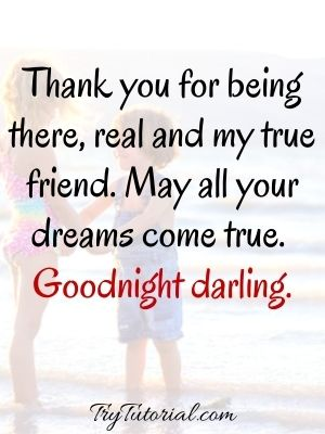 Goodnight Darling Friend Quotes