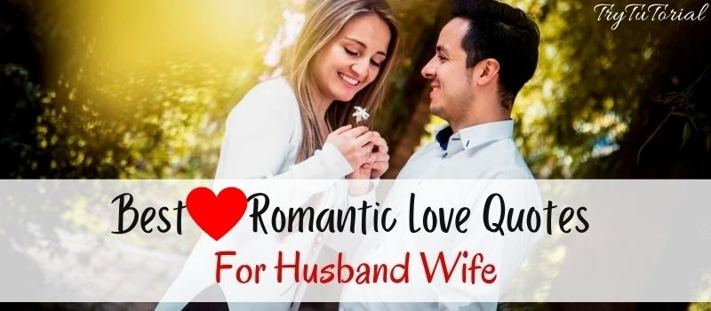 Romantic Love Quotes For Husband Wife