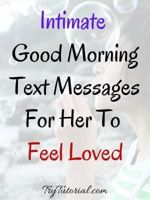 Dirty Dream Intimate Good Morning Quotes For Her