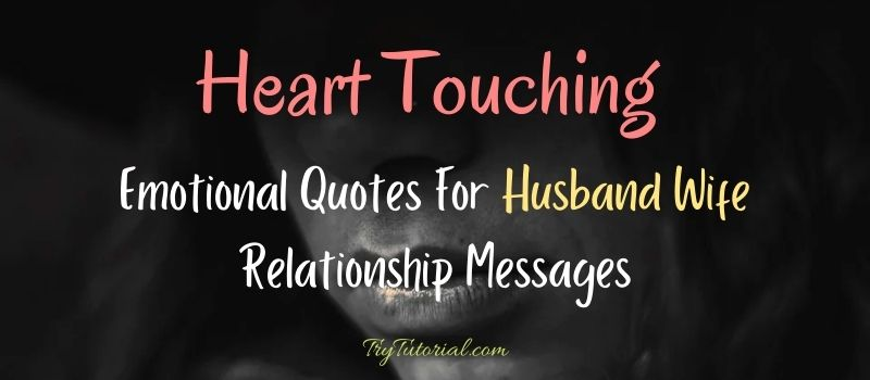 Emotional Quotes For Husband Wife Relationship