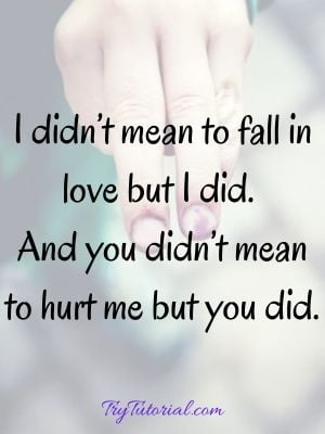 Feeling Hurt By Someone You Love
