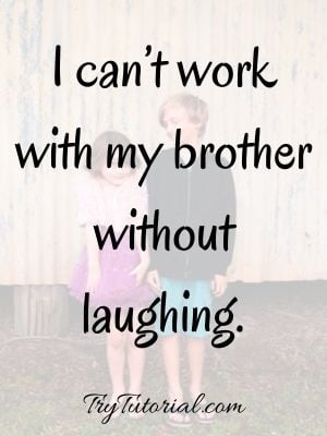 Funny Siblings Caption For Instagram