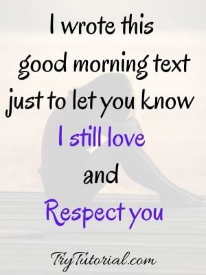 Good morning text to let her know your feeling