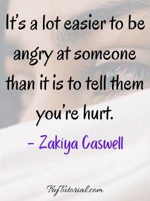 I Am Hurt Quotes