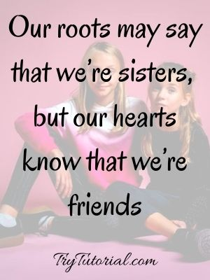 Sisters quotes up and about fighting making Quotations for