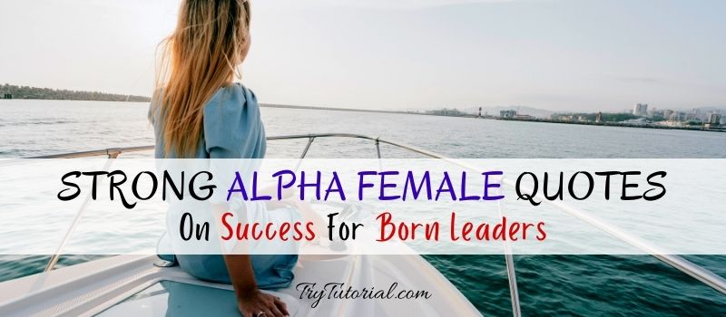 Alpha Female Quotes