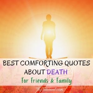 Best Comforting Quotes About Death