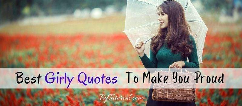 Best Girly Quotes For Captions & Status