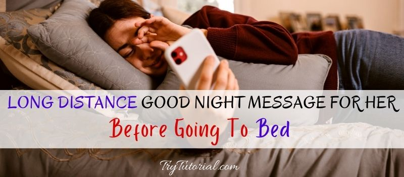 Best Good Night Message For Her Long Distance