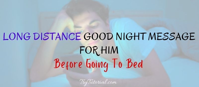 Boyfriend message goodnight for 50 Good