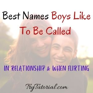 Best Names boys like to be called