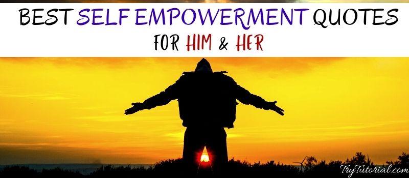 Self Empowerment Quotes