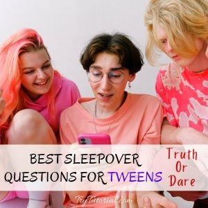 Best Sleepover Questions For Tweens