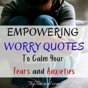 Best Worry Quotes