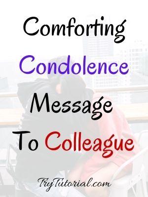 Condolence Message To Colleague