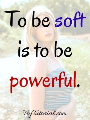 Cute Soft Girl Quotes