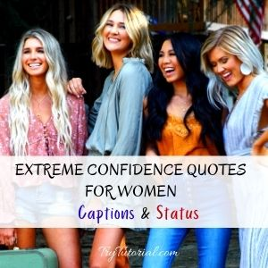 Extreme Confidence Quotes For Women