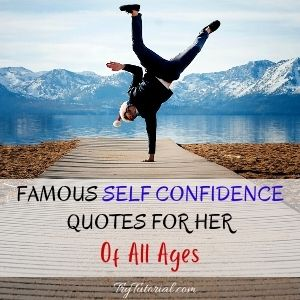 Famous Self Confidence Quotes For Her