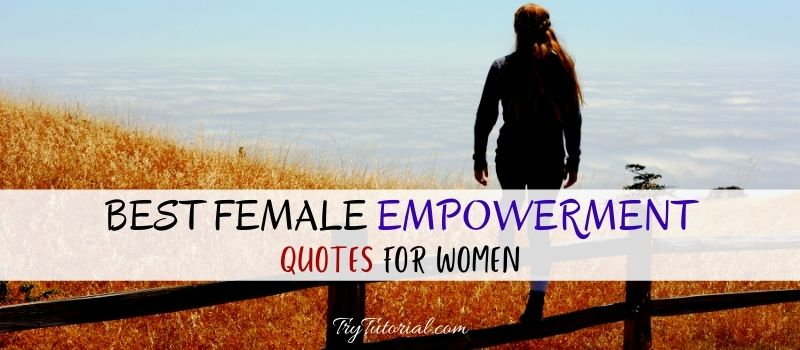 Female Empowerment Quotes For Women