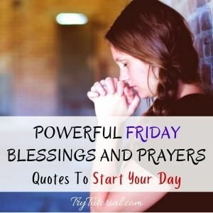 Friday Blessings And Prayers Quotes