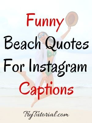 Funny Beach Quotes For Instagram Captions