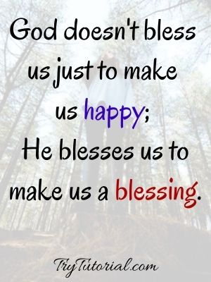God bless us to make us happy