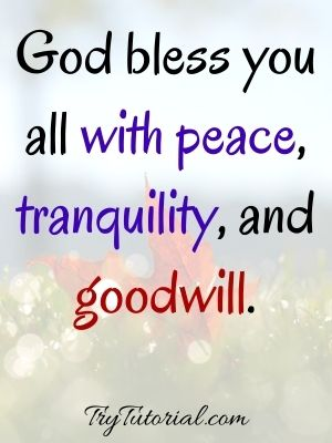 God bless you all with peace