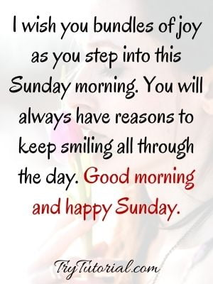Good Morning Sunday Quotes For Her