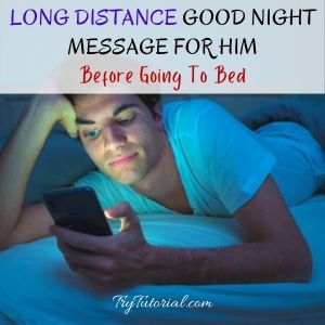 Good Night Message For Him Long Distance