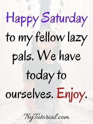 Happy Saturday Blessings For Funny Messages