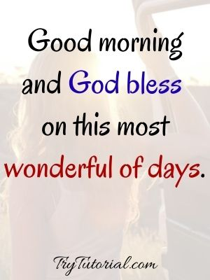 Have A Blessed Good Morning Quotes