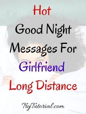 Hot Good Night Messages For Girlfriend Long Distance
