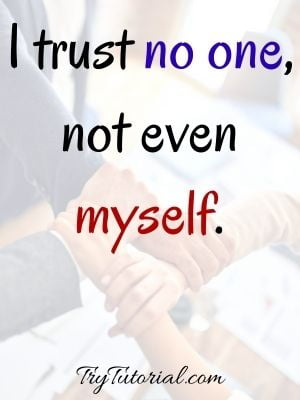 I Trust You Quotes Relationships