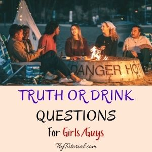 Killer Truth Or Drink Sleepover Questions