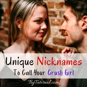 Pet Names To Call Your Crush Girl
