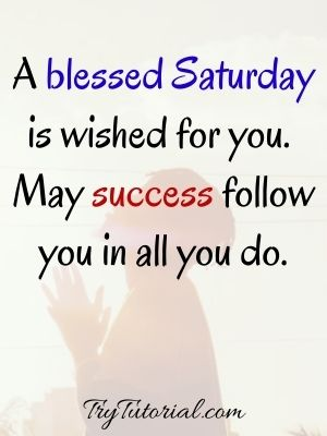 Positive Saturday Blessing Quotes
