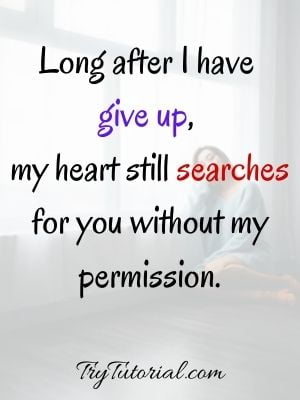 Quotes About Missing Her After Break Up